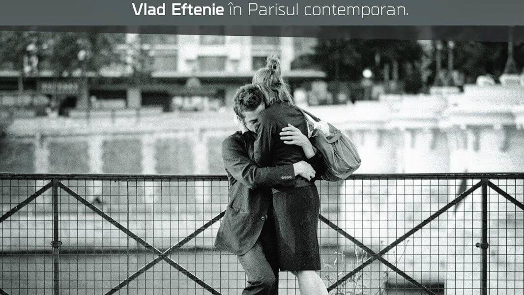 Vlad Eftenie expozitie Paris